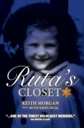 Ruta's Closet ebook by Keith Morgan,Ruth  Kron Sigal