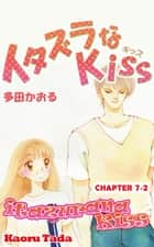 itazurana Kiss - Chapter 7-2 ebook by Kaoru Tada