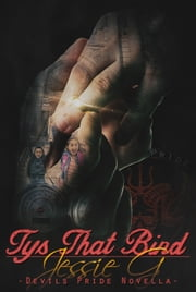 Tys That Bind ebook by Jessie G