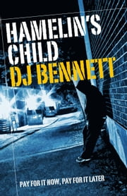 Hamelin's Child - Hamelin's Child, #1 ebook by DJ Bennett