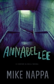 Annabel Lee (Coffey & Hill Book #1) ebook by Mike Nappa