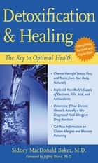 Detoxification and Healing ebook by Sidney MacDonald Baker