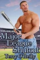 Major League Shutout ebook by Terry O'Reilly