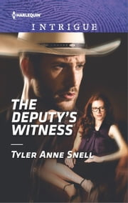 The Deputy's Witness - A High-Stakes Police Procedural ebook by Tyler Anne Snell
