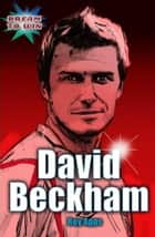 David Beckham - EDGE - Dream to Win ebook by Roy Apps, Chris King