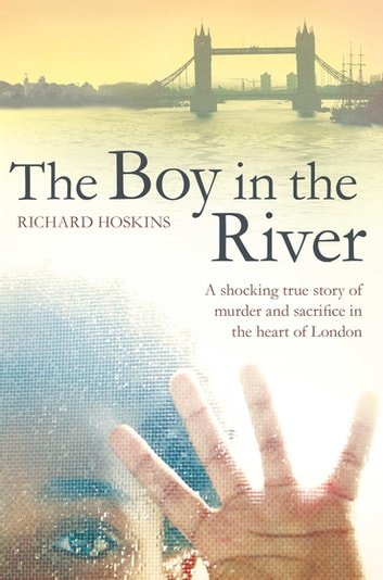 The Boy in the River ebook by Richard Hoskins