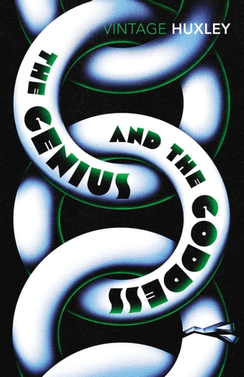 The Genius and the Goddess ebook by Aldous Huxley