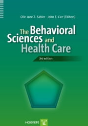 The Behavioral Sciences and Health Care ebook by