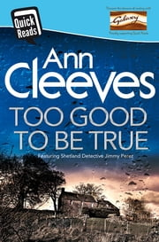 Too Good To Be True ebook by Ann Cleeves