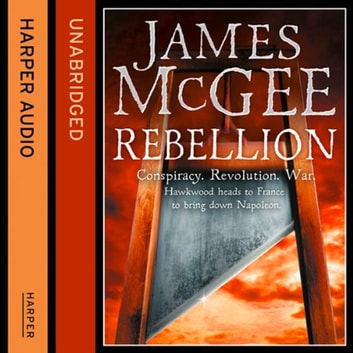 Rebellion audiobook by James McGee