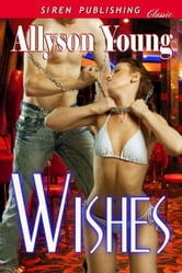 Wishes ebook by Allyson Young