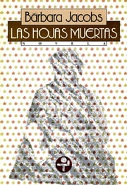 Las hojas muertas ebook by Kobo.Web.Store.Products.Fields.ContributorFieldViewModel