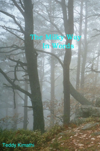 The Milky Way in Words ebook by Teddy Kimathi