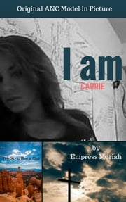 I am Carrie ebook by Moriah Davis