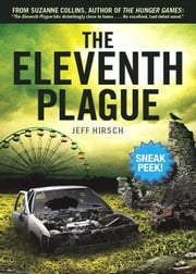 The Eleventh Plague (Sneak Peek) ebook by Jeff Hirsch