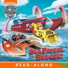 Sea Patrol to the Rescue! (PAW Patrol) ebook by Nickelodeon Publishing