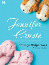 Strange Bedpersons ebook by Jennifer Crusie