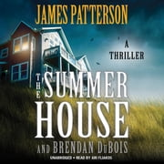 The Summer House audiobook by James Patterson, Brendan DuBois