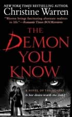 The Demon You Know ebook by Christine Warren