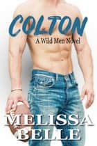 Colton ebook by Melissa Belle