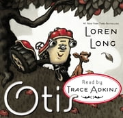 Otis ebook by Loren Long,Loren Long,Trace Adkins