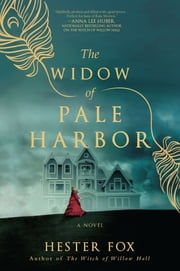 The Widow of Pale Harbor ebook by Hester Fox