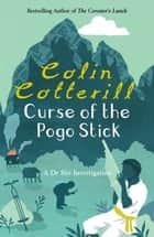 The Curse of the Pogo Stick - A Dr Siri Murder Mystery ebook by Colin Cotterill