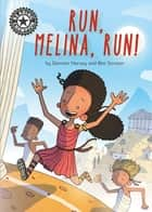 Run, Melina, Run - Independent Reading 14 ebook by Damian Harvey