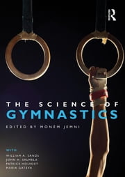 The Science of Gymnastics ebook by Jemni, Mon M.