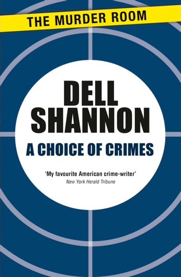 A Choice of Crimes ebook by Dell Shannon