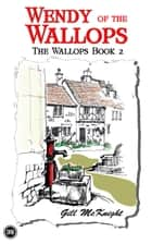 Wendy of the Wallops - The Wallops, #2 ebook by Gill McKnight