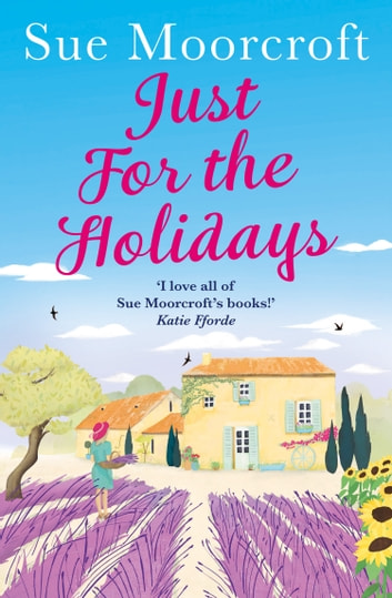 Just for the Holidays ebook by Sue Moorcroft