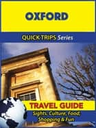 Oxford Travel Guide (Quick Trips Series) ebook by Cynthia Atkins