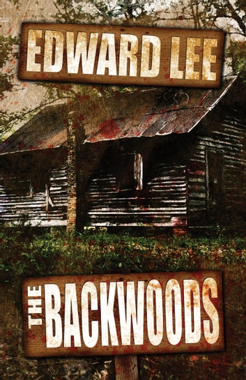 The Backwoods ebook by Edward Lee