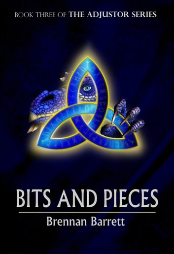 Bits and Pieces ebook by Brennan Barrett