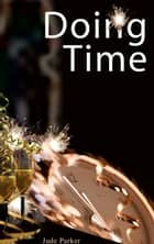 Doing Time: Tales from the edge of New Year's Eve ebook by Jude Parker