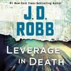 Leverage in Death audiobook by J.D. Robb