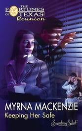 Keeping Her Safe ebook by Myrna Mackenzie