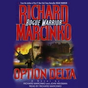 Rogue Warrior - Operation: Delta audiobook by Richard Marcinko, John Weisman