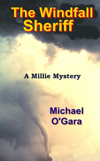 The Windfall Sheriff ebook by Michael O'Gara