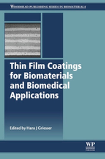 Thin Film Coatings for Biomaterials and Biomedical Applications ebook by
