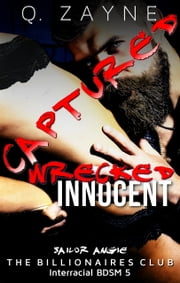 Captured—Wrecked Innocent - Sailor Angie ebook by Q. Zayne