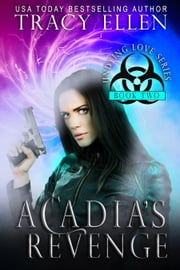 Acadia's Revenge: Book Two, Undying Love Series ebook by Tracy Ellen