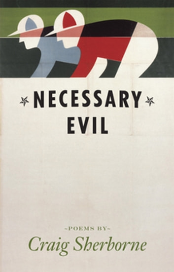 Necessary Evil ebook by Craig Sherborne