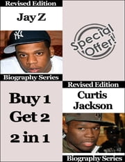 Jay Z and Curtis Jackson - Biography Series ebook by Matt Green