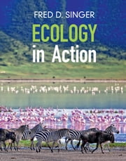 Ecology in Action ebook by Fred D. Singer