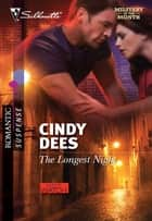 The Longest Night ebook by Cindy Dees