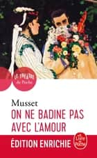 On ne badine pas avec l'amour ebook by