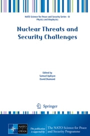Nuclear Threats and Security Challenges ebook by Samuel Apikyan,David Diamond