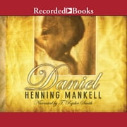 Daniel audiobook by Henning Mankell
